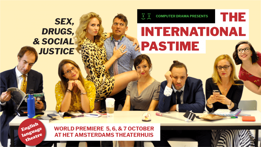 The International Pastime - Sex, Drugs, & Social Justice